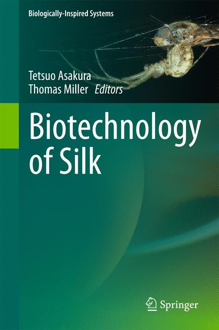 Cover of 'Biotechnology of Silk'