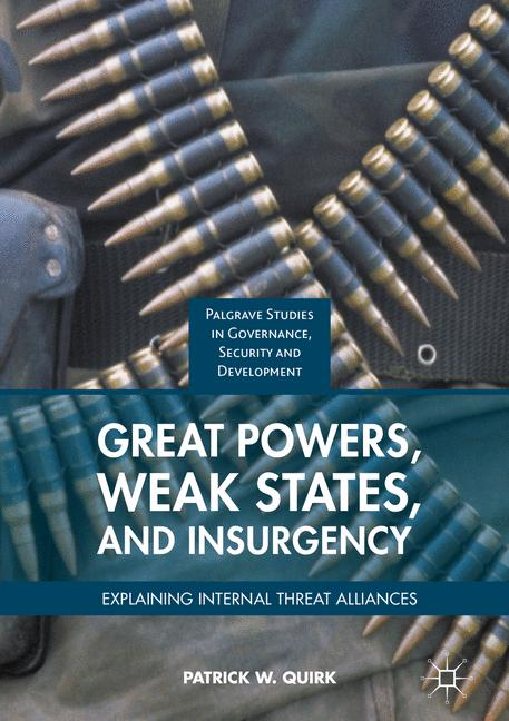 Cover of 'Great Powers, Weak States, and Insurgency'
