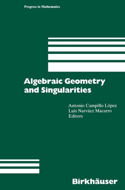 Cover of 'Algebraic Geometry and Singularities'