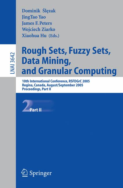 Cover of 'Rough Sets, Fuzzy Sets, Data Mining, and Granular Computing'