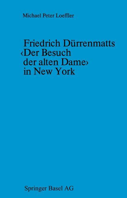 Cover of 'Friedrich Dürrenmatts ‹Der Besuch der alten Dame› in New York'
