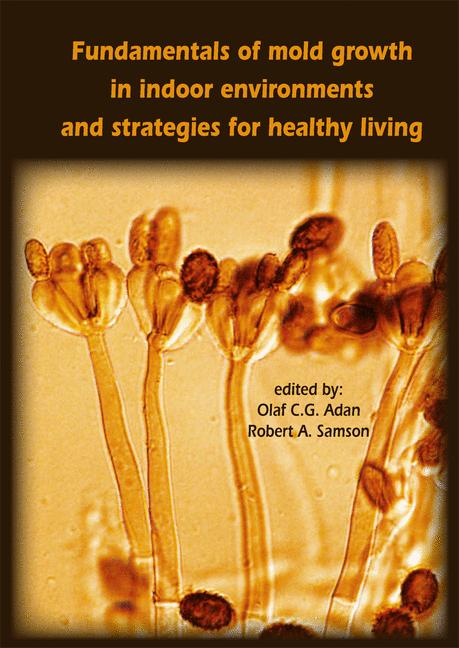 Cover of 'Fundamentals of mold growth in indoor environments and strategies for healthy living'