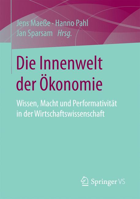 Cover of 'Die Innenwelt der Ökonomie'