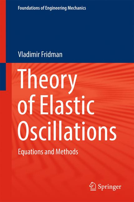 Cover of 'Theory of Elastic Oscillations'