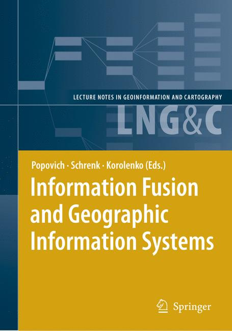 Cover of 'Information Fusion and Geographic Information Systems : Proceedings of the Third International Workshop'