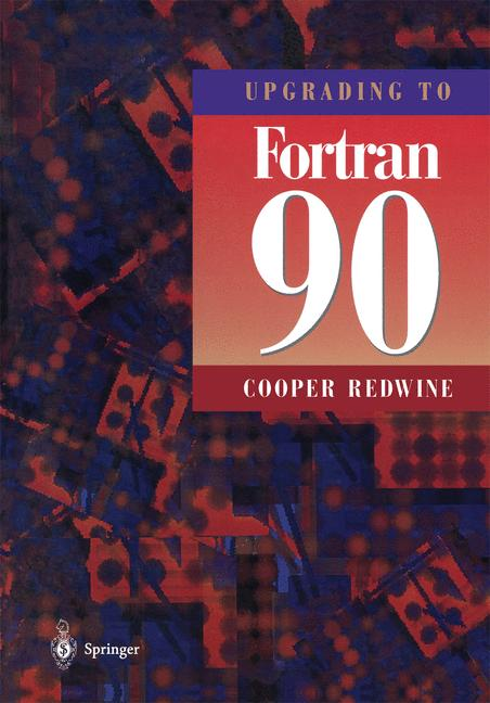 Cover of 'Upgrading to Fortran 90'