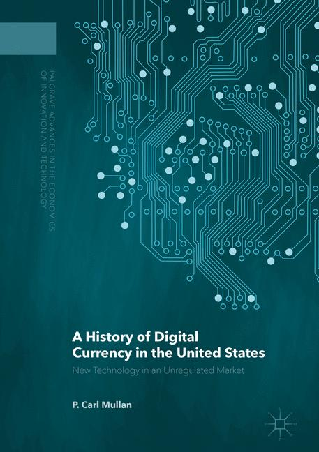 Cover of 'A History of Digital Currency in the United States'