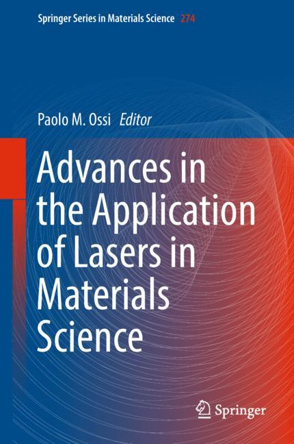 Cover of 'Advances in the Application of Lasers in Materials Science'
