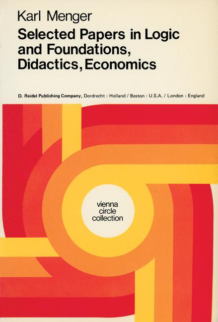 Cover of 'Selected Papers in Logic and Foundations, Didactics, Economics'