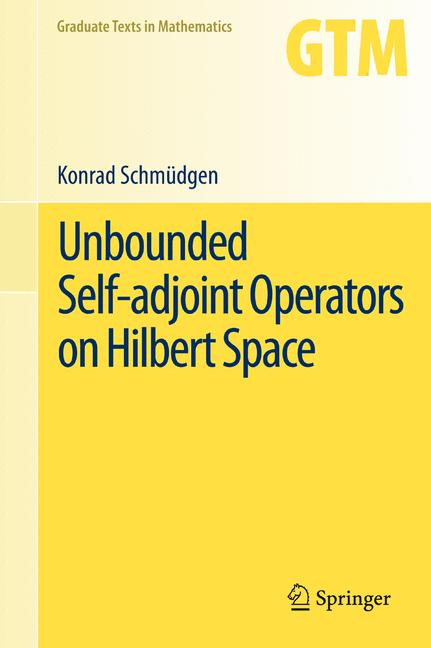 Cover of 'Unbounded Self-adjoint Operators on Hilbert Space'