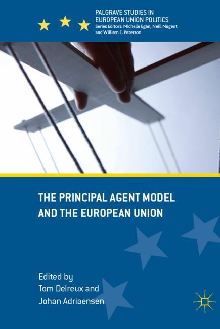 Cover of 'The Principal Agent Model and the European Union'