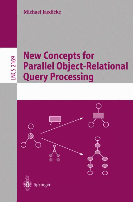 Cover of 'New concepts for parallel object-relational query processing'