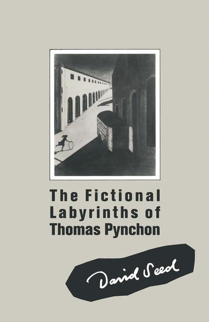 Cover of 'The Fictional Labyrinths of Thomas Pynchon'
