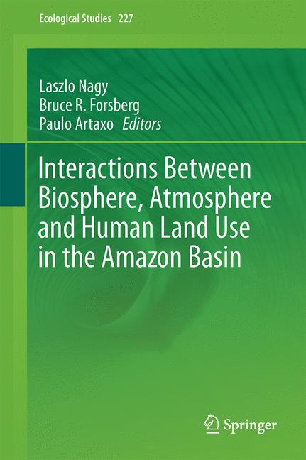 Cover of 'Interactions Between Biosphere, Atmosphere and Human Land Use in the Amazon Basin'