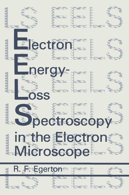 Cover of 'Electron Energy-Loss Spectroscopy in the Electron Microscope'