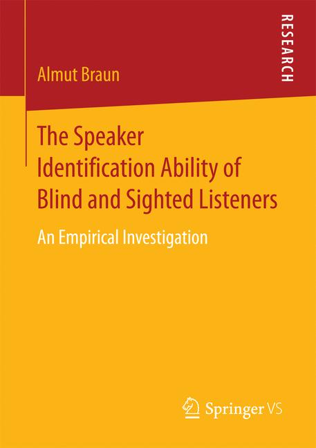 Cover of 'The Speaker Identification Ability of Blind and Sighted Listeners'