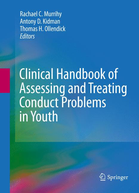 Cover of 'Clinical Handbook of Assessing and Treating Conduct Problems in Youth'
