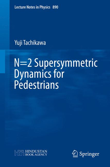 Cover of 'N=2 supersymmetric dynamics for pedestrians'
