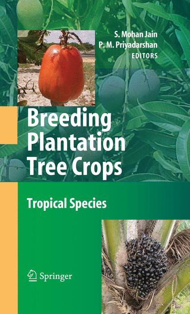 Cover of 'Breeding Plantation Tree Crops: Tropical Species'