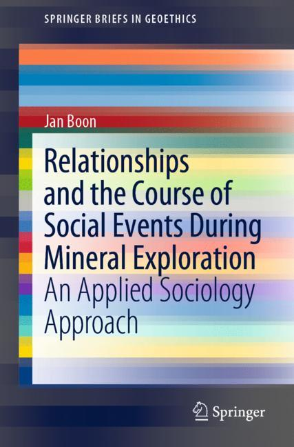 Cover of 'Relationships and the Course of Social Events During Mineral Exploration'
