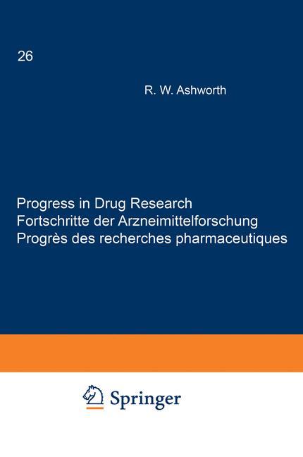Cover of 'Progress in Drug Research / Fortschritte der Arzneimittelforschung / Progrès des recherches pharmaceutiques'