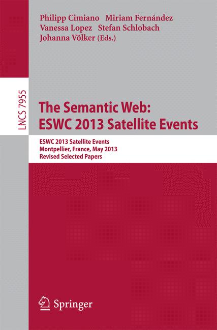Cover of 'The Semantic Web: ESWC 2013 Satellite Events'