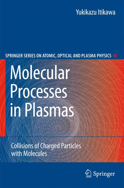 Cover of 'Molecular processes in plasmas : collisions of charged particles with molecules'