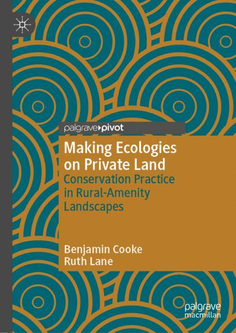 Cover of 'Making Ecologies on Private Land'