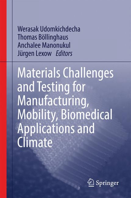 Cover of 'Materials Challenges and Testing for Manufacturing, Mobility, Biomedical Applications and Climate'