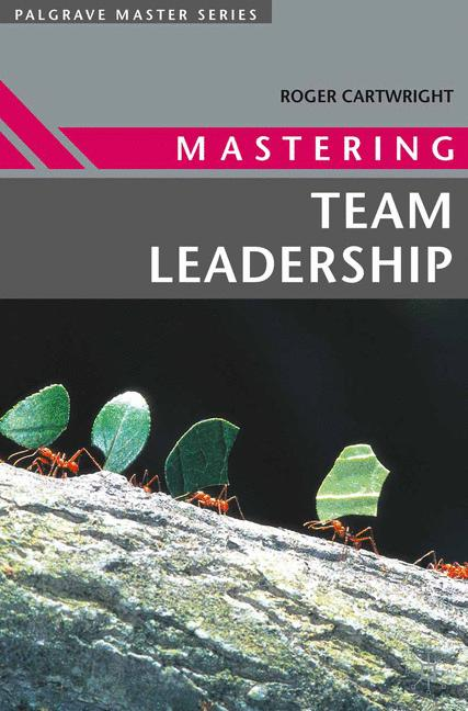 Cover of 'Mastering team leadership'
