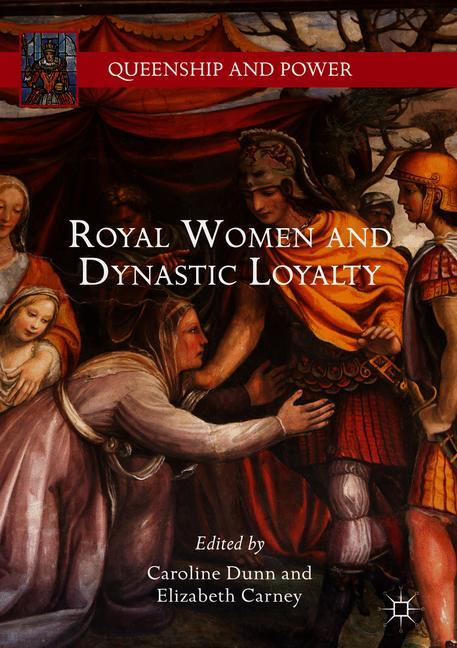 Cover of 'Royal Women and Dynastic Loyalty'