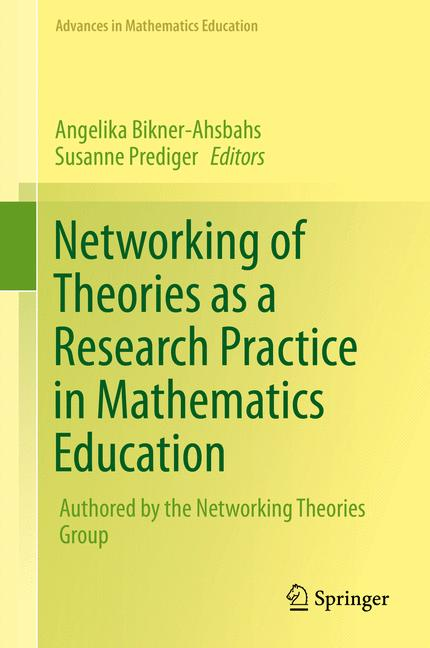 Cover of 'Networking of Theories as a Research Practice in Mathematics Education'