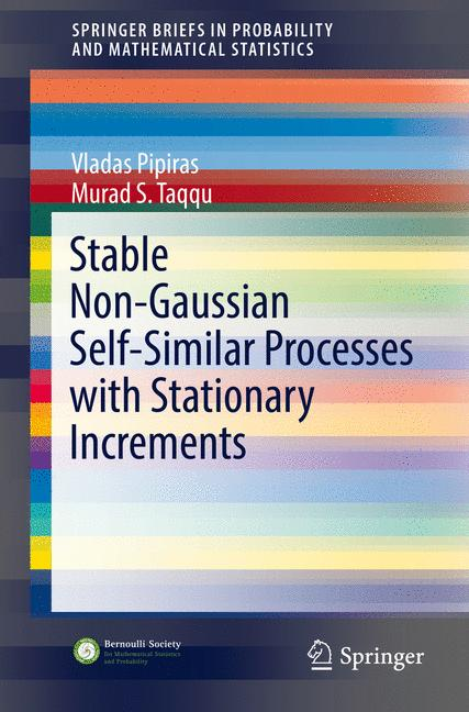Cover of 'Stable Non-Gaussian Self-Similar Processes with Stationary Increments'