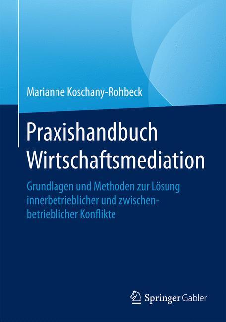 Cover of 'Praxishandbuch Wirtschaftsmediation'