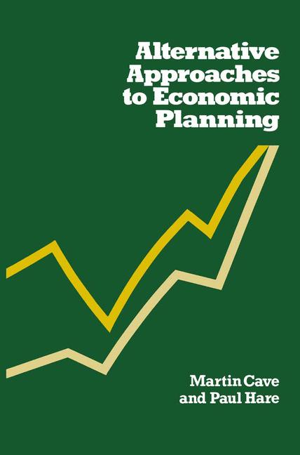 Cover of 'Alternative Approaches to Economic Planning'