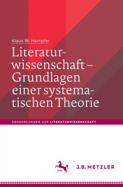 Cover of 'Literaturwissenschaft – Grundlagen einer systematischen Theorie'