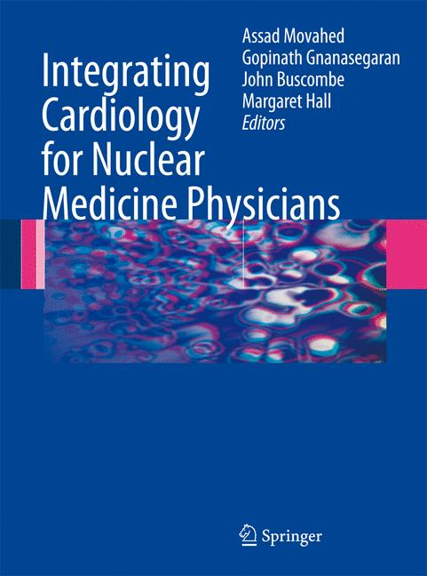 Cover of 'Integrating Cardiology for Nuclear Medicine Physicians'