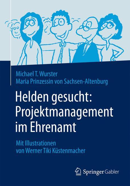Cover of 'Helden gesucht: Projektmanagement im Ehrenamt'