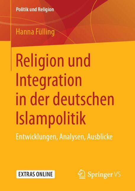 Cover of 'Religion und Integration in der deutschen Islampolitik'