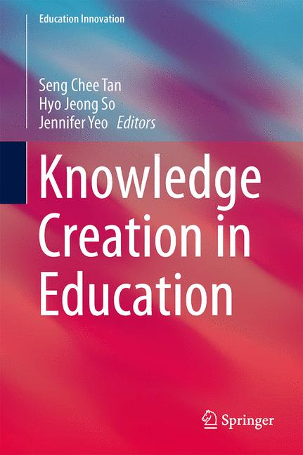 Cover of 'Knowledge Creation in Education'