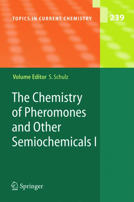 Cover of 'The Chemistry of Pheromones and Other Semiochemicals I'