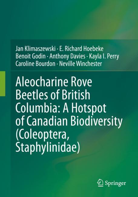 Cover of 'Aleocharine Rove Beetles of British Columbia: A Hotspot of Canadian Biodiversity (Coleoptera, Staphylinidae)'