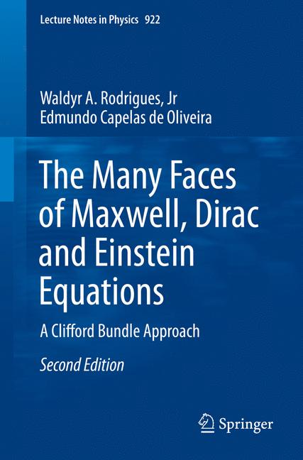 Cover of 'The Many Faces of Maxwell, Dirac and Einstein Equations'
