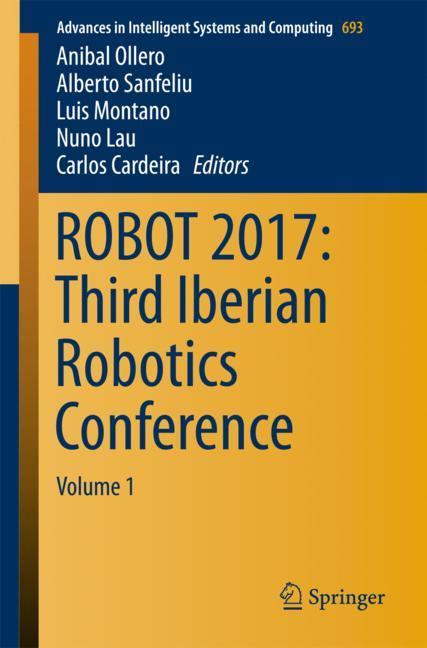 Cover of 'ROBOT 2017: Third Iberian Robotics Conference'