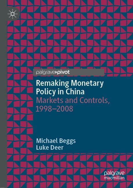 Cover of 'Remaking Monetary Policy in China'