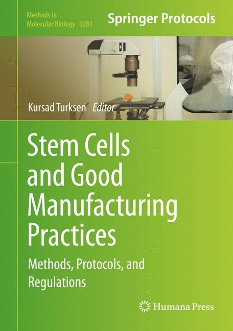 Cover of 'Stem Cells and Good Manufacturing Practices'