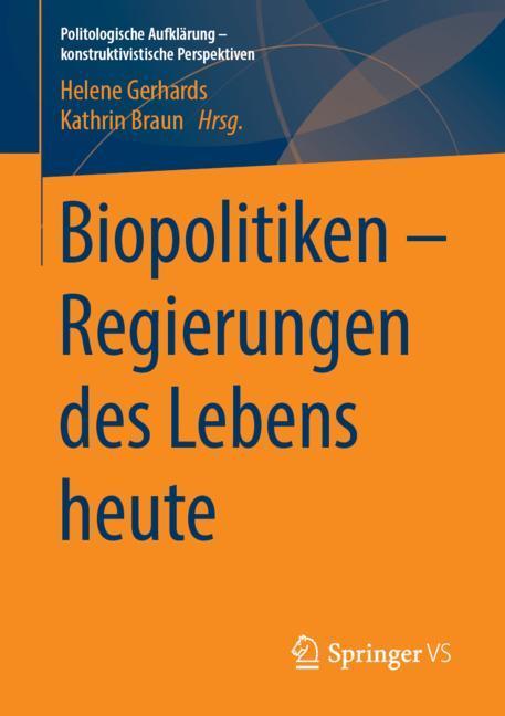 Cover of 'Biopolitiken – Regierungen des Lebens heute'