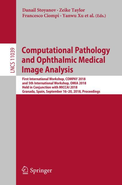 Cover of 'Computational Pathology and Ophthalmic Medical Image Analysis'