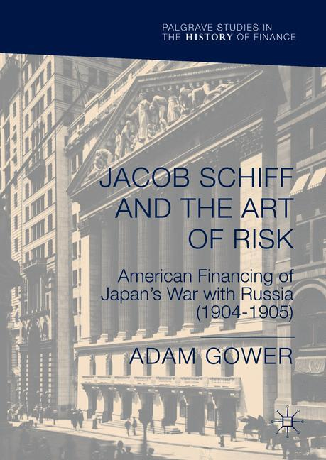 Cover of 'Jacob Schiff and the Art of Risk'