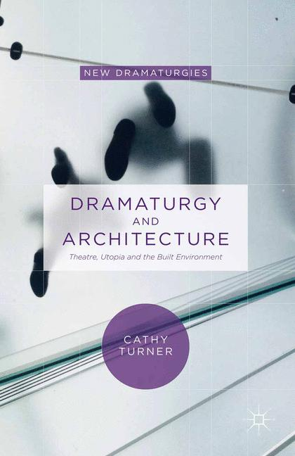 Cover of 'Dramaturgy and Architecture'